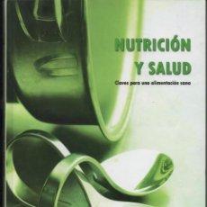 Libros: LIBRO NUTRICION Y SALUD, EDITORIAL AUPPER.. Lote 203942221