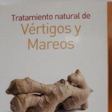 Libros: TRATAMIENTO NATURAL DE VÉRTIGOS Y MAREOS DEL DR. ARMAND DEATRICK. Lote 204843341
