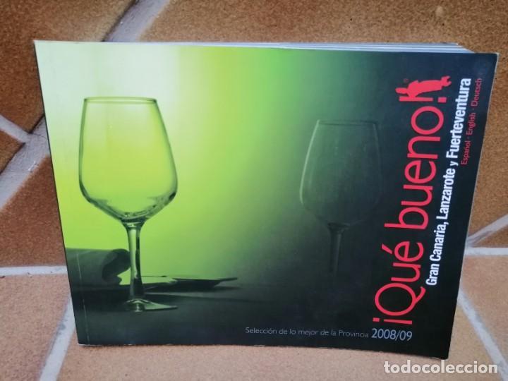 LIBRO GUIA DE RESTAURACIÓN ¡ QUE BUENO ¡ -GRAN CANARIA, LANZAROTE Y FUERTEVENTURA 2008/2009 (Libros Nuevos - Ocio - Salud y Dietas)