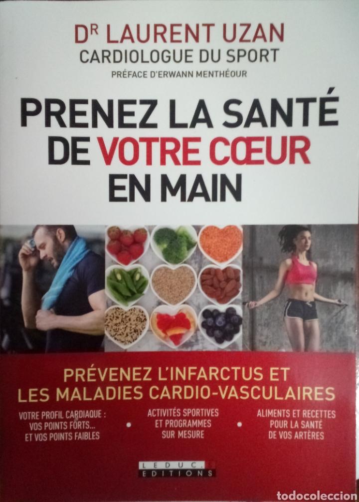 LIBRO PRENEZ LA SANTÉ DE VOTRE COEUR EN MAIN DR LAURENT UZAN (Libros Nuevos - Ocio - Salud y Dietas)