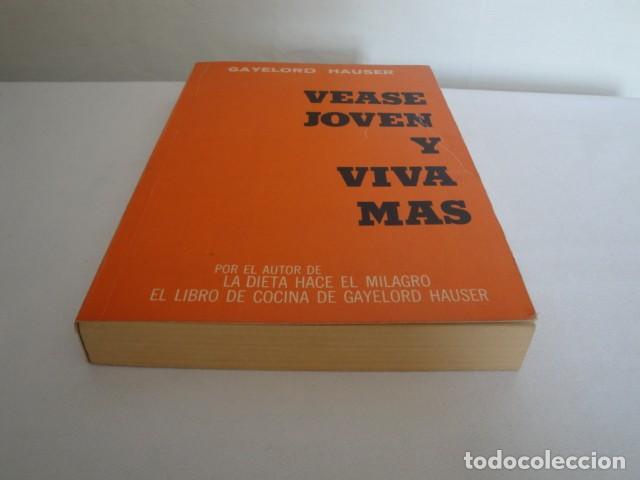 Libros: Véase joven y viva más. Autor: Gayelord Hauser. 17ª edición Abril 1970. Como nuevo. - Foto 8 - 208042957