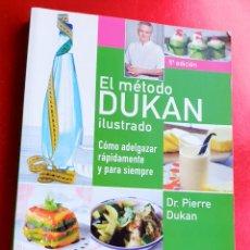 Libros: LIBRO-DIETA-EL METODO DUKAN-ILUSTRADO-PERFECTO ESTADO-VER FOTOS. Lote 212951233