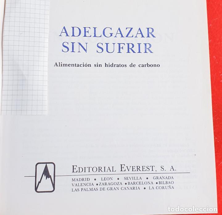 Libros: LIBRO-ADELGAZAR SIN SUFRIR-VER FOTOS - Foto 2 - 213382445