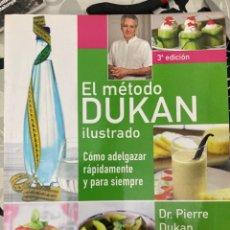 Libros: EL MÉTODO DUKAN ILUSTRADO. Lote 224934818