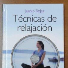 Libros: TÉCNICAS DE RELAJACIÓN-RECUPERA TU EQUILIBRIO APRENDIENDO A RELAJARTE-J. ROJAS-EDITORIAL OBELISCO. Lote 214253067