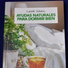 Libros: AYUDAS NATURALES PARA DORMIR BIEN (SALUD) - VUKOVIC, LAUREL. Lote 216503846