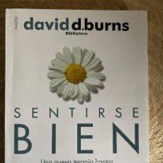 Libros: SENTIRSE BIEN: UNA NUEVA TERAPIA CONTRA LAS DEPRESIONES - DAVID BURNE. Lote 245256005