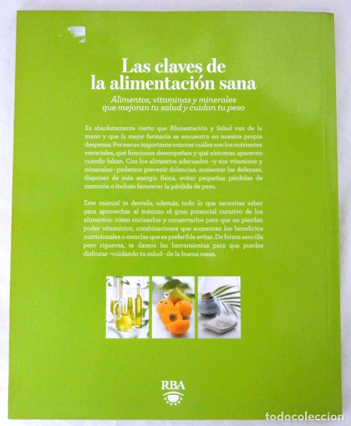 Libros: LIBRO LAS CLAVES DE LA ALIMENTACION SANA, RBA, 2010 - Foto 6 - 221778360