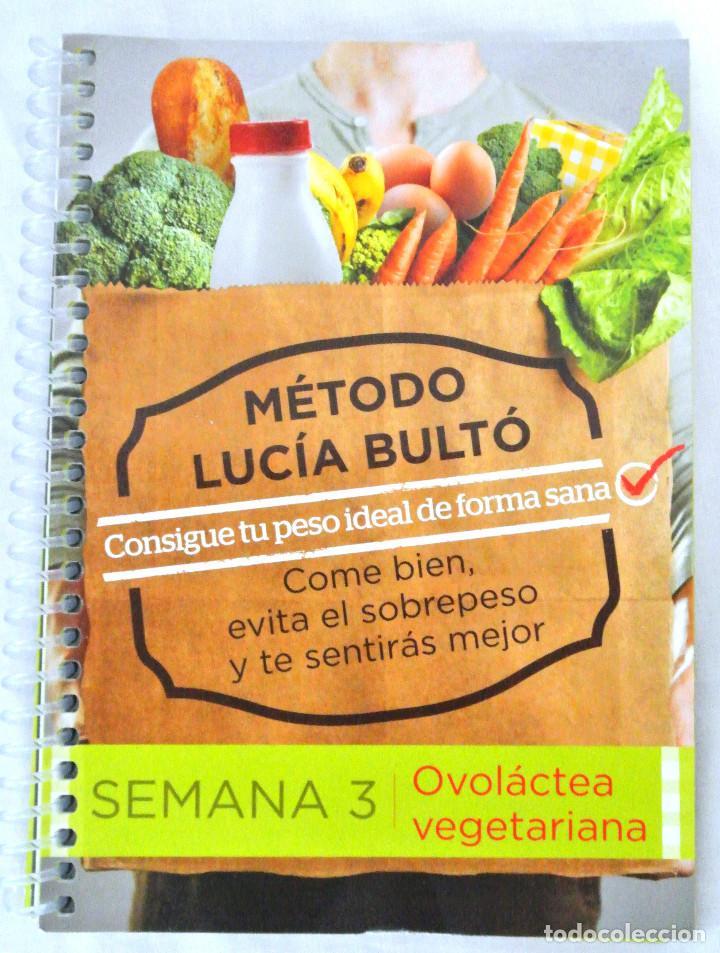 LIBRO METODO LUCIA BULTÓ, SEMANA 3: OVOLÁCTEA VEGETARIANA, QPRINT, 2014,NUEVO ISBN 978-84-616-8838-8 (Libros Nuevos - Ocio - Salud y Dietas)