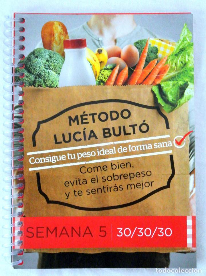 LIBRO MÉTODO LUCÍA BULTÓ, SEMANA 5: 30/30/30, QPRINT, 2014, NUEVO , ISBN 978-84-616-8882-1 (Libros Nuevos - Ocio - Salud y Dietas)