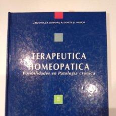 Libros: 3 VOLS. HOMEOPATÍA - TERAPÉUTICA HOMEOPÁTICA (2 VOL) Y FARMACOLOGÍA Y MATERIA MÉDICA (1 VOL). Lote 222642137