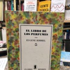 Libros: EL LIBRO DE LOS PERFUMES. Lote 226630887