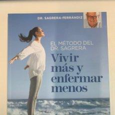 Libros: VIVIR MÁS Y ENFERMAR MENOS - DOCTOR SAGRERA. Lote 241485450
