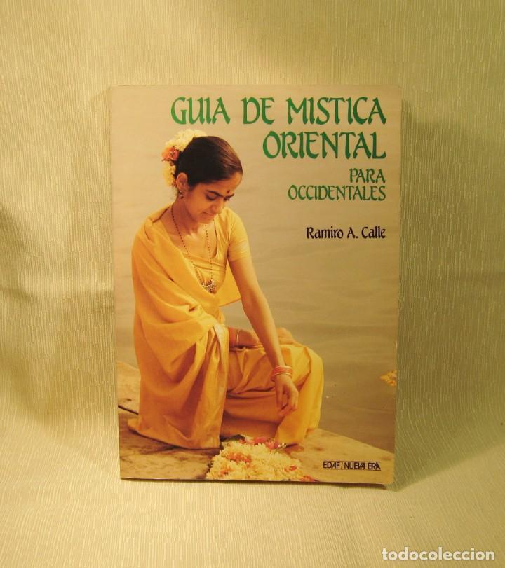 LIBRO GUÍA DE MÍSTICA ORIENTAL. RAMIRO CALLE (Libros Nuevos - Ocio - Salud y Dietas)