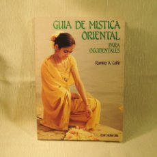 Libros: LIBRO GUÍA DE MÍSTICA ORIENTAL. RAMIRO CALLE. Lote 249121060