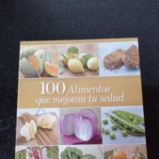 Libros: 100 ALIMENTOS QUE MEJORAN TU SALUD. Lote 253451605