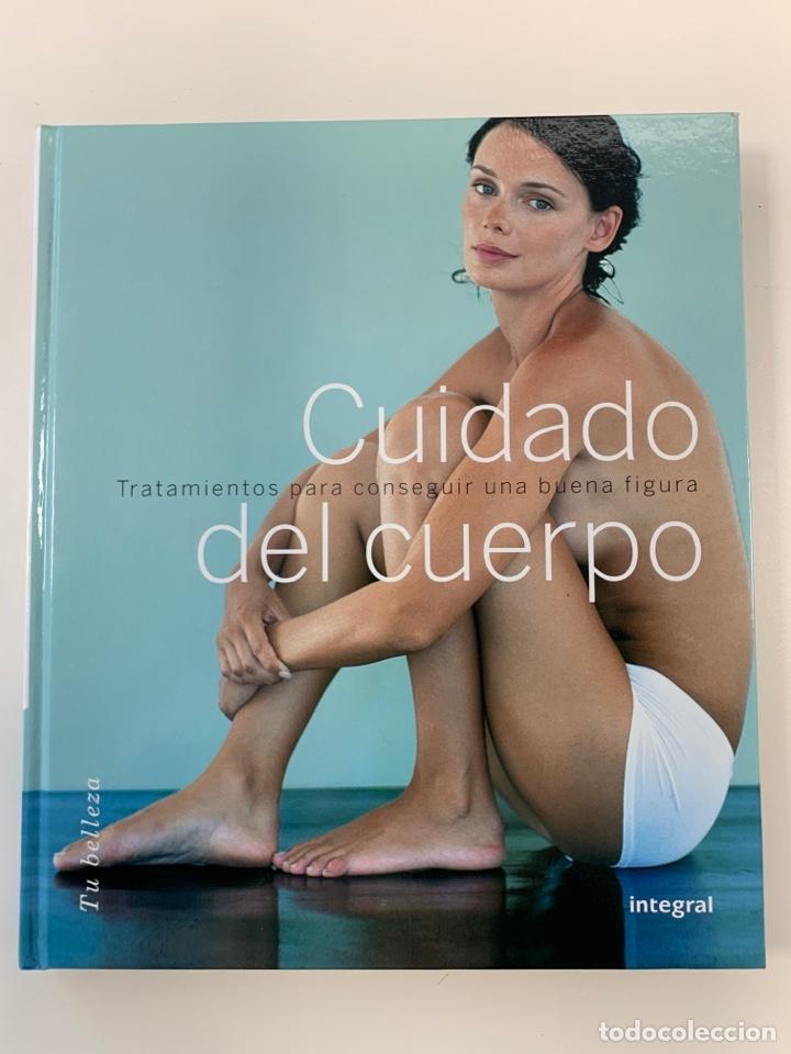CUIDADO DEL CUERPO - EDITORIAL INTEGRAL - NUEVO (Libros Nuevos - Ocio - Salud y Dietas)