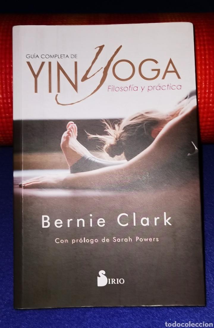 GUÍA COMPLETA DE YIN YOGA, BERNIE CLARK (Libros Nuevos - Ocio - Salud y Dietas)