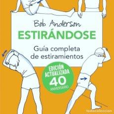 Libros: ESTIRÁNDOSE DE BOB ANDERSON - NUEVO. Lote 264144464