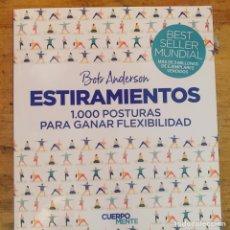 Libros: BOB ANDERSON ESTIRAMIENTOS 1000 POSTURAS. Lote 265815104