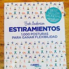Libros: BOB ANDERSON 1000 POSTURAS PARA GANAR FLEXIBILIDAD. Lote 267626539