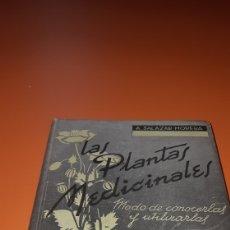 Libros: LIBRO PLANTAS MEDICINALES AÑO 1940. Lote 269002264