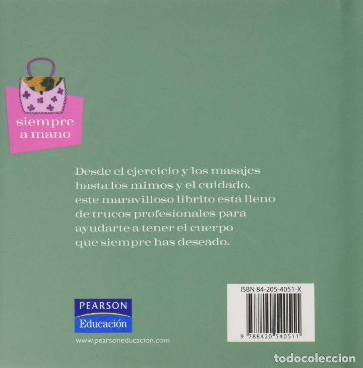 Libros: QUIERO CUIDARME EL CUERPO (100 TRUCOS PARA PONERSE A TONO). LIZ WILDE - Foto 2 - 269697673