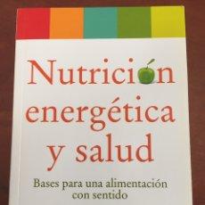 Libros: NUTRICIÓN ENERGÉTICA Y SALUD. Lote 276039608