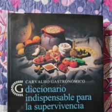 Libros: CARVALHO GASTRONÓMICO VÁZQUEZ MONTALBAN. Lote 281863398