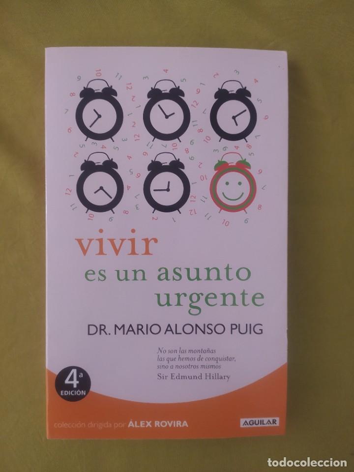 VIVIR ES UN ASUNTO URGENTE (Libros Nuevos - Ocio - Salud y Dietas)