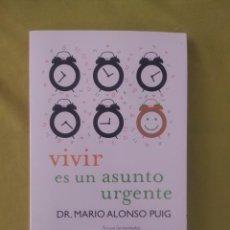 Libros: VIVIR ES UN ASUNTO URGENTE. Lote 284652368