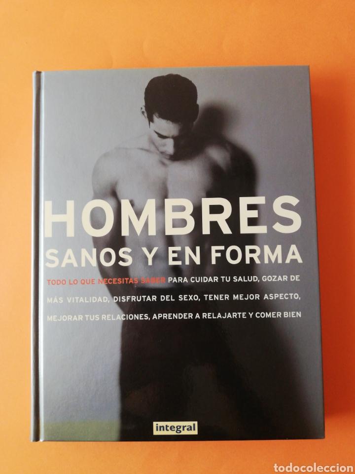 LIBRO HOMBRES SANOS Y EN FORMA (Libros Nuevos - Ocio - Salud y Dietas)
