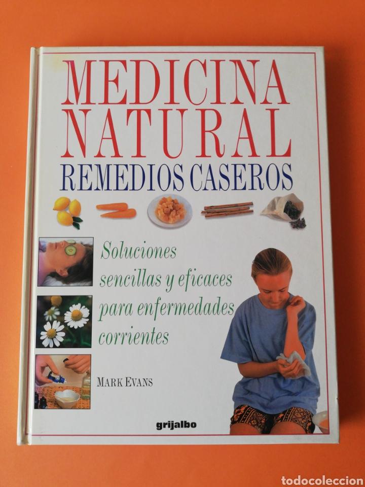 LIBRO MEDICINA NATURAL REMEDIOS CASEROS (Libros Nuevos - Ocio - Salud y Dietas)