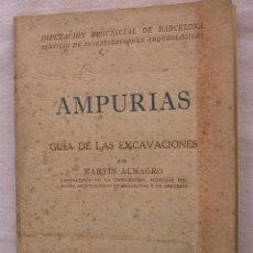 Libri di seconda mano: AMPURIAS. GUIA DE LAS EXCAVACIONES. MARTIN ALMAGRO. Lote 17795218