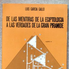 Libros de segunda mano: DE LAS MENTIRAS DE LA EGIPTOLOGIA A LAS VERDADES DE LA GRAN PIRAMIDE. . Lote 27610061