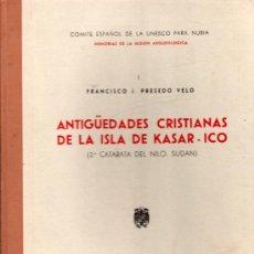 Libros de segunda mano: ANTIGUEDADES CRISTIANAS DE LA ISLA DE KASAR-ICO. FRANCISCO J. PRESEDO VELO. TOMO I. 28 X 21 CM.. Lote 20570167