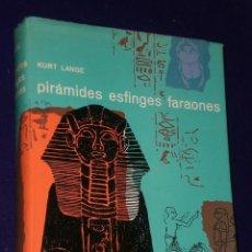 Libros de segunda mano: PIRÁMIDES, ESFINGES, FARAONES. LOS MARAVILLOSOS SECRETOS DE UNA GRAN CIVILIZACIÓN.. Lote 25020922