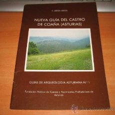 Libros de segunda mano: NUEVA GUIA DEL CASTRO DE COAÑA(ASTURIAS) F.JORDA CERDA GUIAS DE ARQUEOLOGIA ASTURIANA Nº1. Lote 22227286