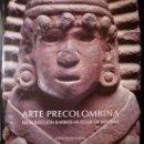 Libros de segunda mano: ARTE PRECOLOMBINA NA COLECCIÓN BARBIER-MUELLER. Lote 27476069