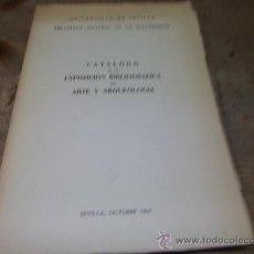 Libros de segunda mano: 1109.-CATALOGO DE LA EXPOSICION BIBLIOGRAFICA DE ARTE Y ARQUEOLOGIA-SEVILLA 1963. Lote 25433577