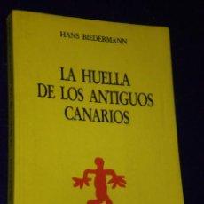 Libros de segunda mano: LA HUELLA DE LOS ANTIGUOS CANARIOS. . Lote 27156891