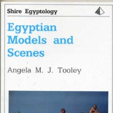 Libros de segunda mano: EGYPTIAN MODELS AND SCENES. Lote 28566236