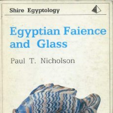 Libros de segunda mano: EGYPTIAN FAIENCE AND GLASS. Lote 28566439