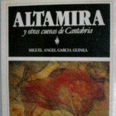 Livros em segunda mão: ALTAMIRA Y OTRAS CUEVAS DE CANTABRIA. GARCIA NGUINEA MIGUEL ANGEL. 1988. Lote 29166714