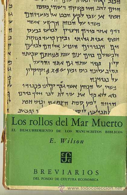 WILSON : LOS ROLLOS DEL MAR MUERTO (1956) (Libros de Segunda Mano - Ciencias, Manuales y Oficios - Arqueología)