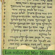 Libros de segunda mano: WILSON : LOS ROLLOS DEL MAR MUERTO (1956). Lote 29256802