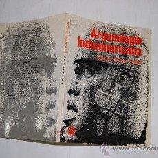 Libros de segunda mano: ARQUEOLOGÍA INDOAMERICANA. CELESTINO HERRERA FRIMONT RM29940. Lote 29305810