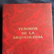 Libros de segunda mano: TESOROS DE LA ARQUEOLOGIA. NO CONSTA AUTOR NI EDITORIAL 132 LAMINAS CON SU RESEÑA CORRESPONDIENTE. . Lote 29525525