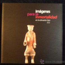 Libros de segunda mano: DIANISTA HAN.IMAGENES PARA LA INMORTALIDAD.MUSEU PREHISTORIA VALENCIA. 2010 110 PAG. Lote 29570975