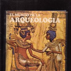 Libros de segunda mano: EL MUNDO DE LA ARQUEOLOGIA /POR: C.W. CERAM , EDITA : EDICIONES DESTINO 1969. Lote 29809344